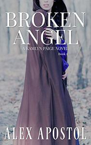 Broken Angel: A Kamlyn Paige Novel