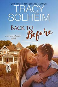 Back to Before: A Second Chances Novel