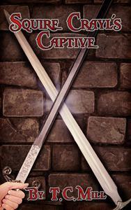 Squire Crayl's Captive