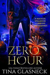Zero Hour: A Vampire Urban Fantasy