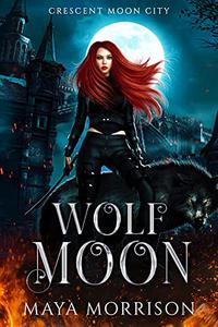 Wolf Moon: A Paranormal Shifter Romance