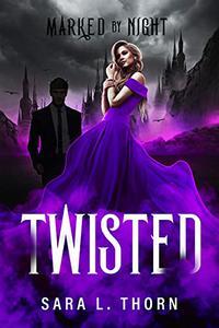 Twisted: A Fantasy Romance