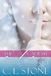 Sound of Snowfall: A Ghost Bird Series Winter Short Story