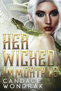 Her Wicked Immortals