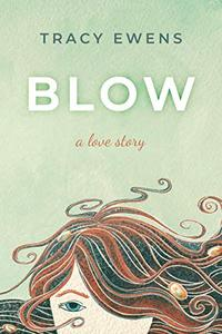 Blow: A Love Story