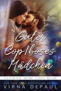 Guter Cop/böses Mädchen