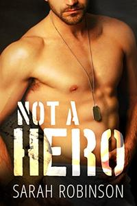 Not A Hero: A Bad Boy Marine Romance