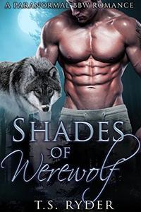 Shades of Werewolf