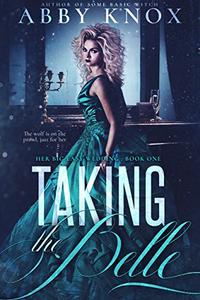 Taking the Belle: A Shapeshifter New Orleans Romance
