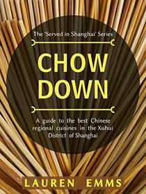 Chow Down: A guide to the best Chinese regional cuisines in the Xuhui District of Shanghai