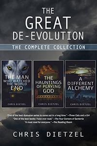 The Great De-evolution: The Complete Collection