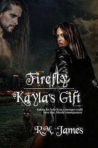 Firefly - Kayla's Gift