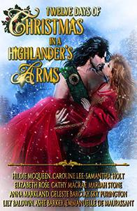 Twelve Days of Christmas in a Highlander's Arms: a Yuletide set of Medieval historical romances