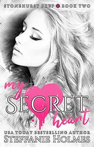My Secret Heart: a dark high-school romance