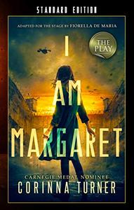 I Am Margaret: The Play