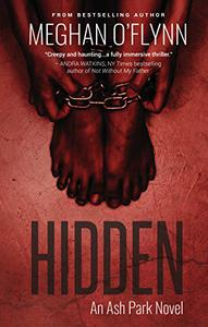 Hidden: An Ash Park Novel