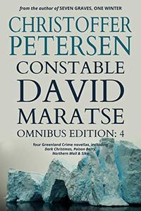 Constable David Maratse #4: Omnibus Edition