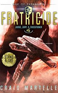 Fratricide: A Space Opera Adventure Legal Thriller