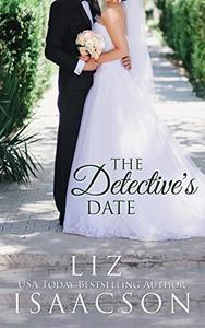 The Detective's Date: Contemporary Christian Romance