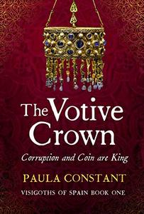 The Votive Crown: Coin and Corruption are King