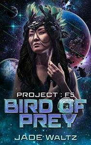 Bird of Prey: A SciFi Alien Romance