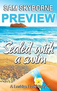 Sealed with a Swim - PREVIEW: A Lesbian Love Story