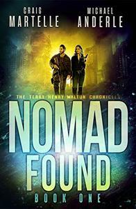 Nomad Found: A Kurtherian Gambit Series