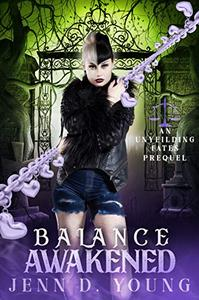 Balance Awakened: An Unyielding Fates Prequel