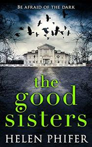 The Good Sisters: The perfect scary read to curl up with this winter