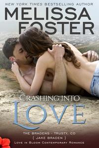 Crashing into Love (Bradens at Trusty)