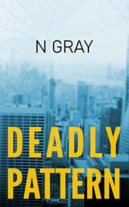 Deadly Pattern: A Medical Thriller
