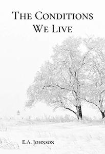 The Conditions We Live