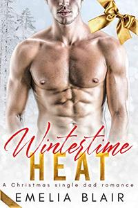 Wintertime Heat: A Christmas Single Dad Romance