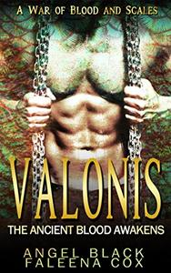 Valonis: The Ancient Blood Awakens