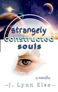 Strangely Constructed Souls