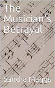 The Musician's Betrayal