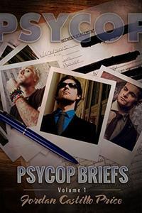 PsyCop Briefs: Volume 1
