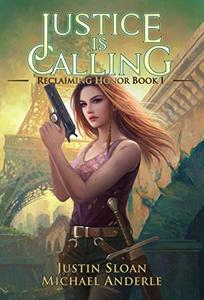 Justice Is Calling: A Kurtherian Gambit Series