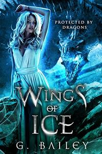 Wings of Ice: A Reverse Harem Paranormal Romance.