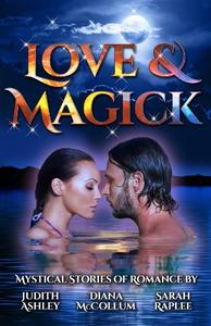 Love & Magick: Mystical Stories of Romance