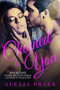 Chained to You, Book 1: Bounded and Contracted