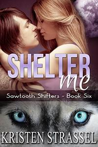 Shelter Me: BBW Paranormal Shifter Romance