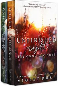 Unfinished Night -- The Complete Duet: Caine & Addison, Books 1 & 2 Box Set