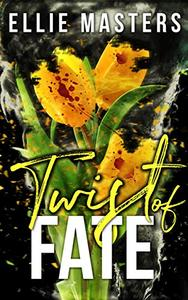 Twist of Fate: a thrilling romantic suspense