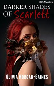 Darker Shades of Scarlett - A Private Masked Party