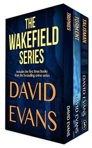 The Wakefield Series: books 1-3