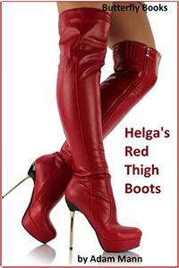 Helga's Red Thigh Boots