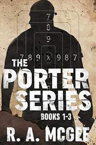 The Porter Series: Books 1-3: