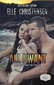 All I Want: A yeah, Baby & Miami Flings Crossover