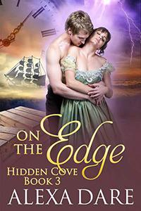 On The Edge: A Time Travel Romance